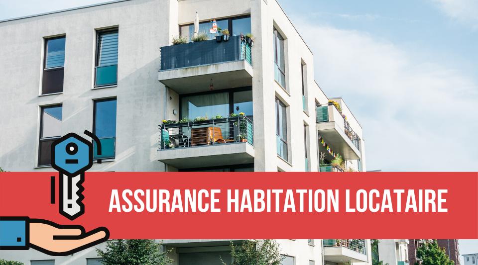 quelle est la meilleure assurance habitation pour un locataire