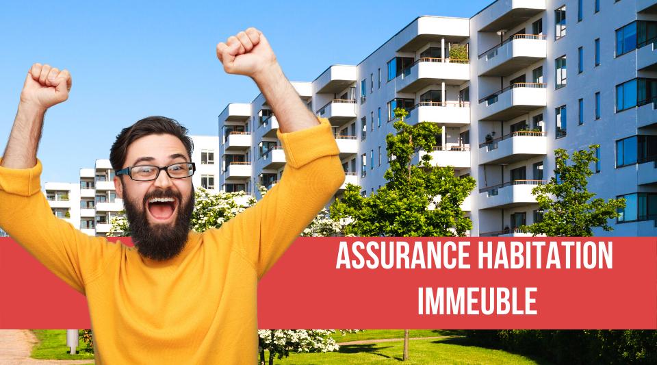 l'assurance habitation des immeubles
