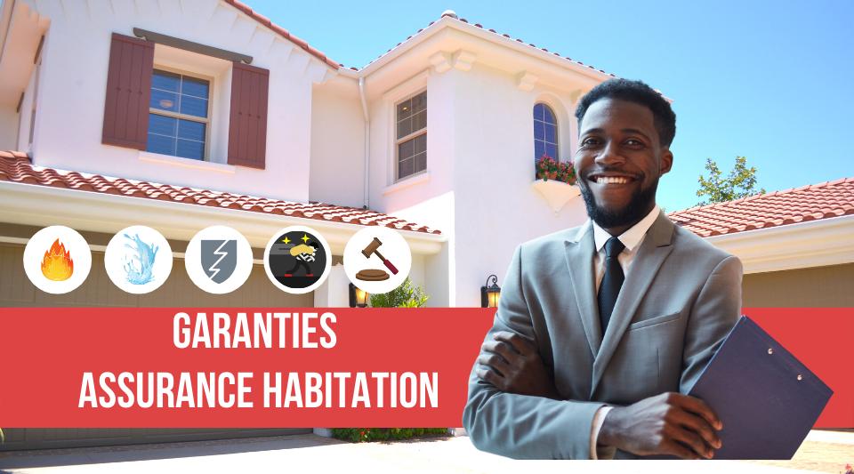 garanties des contrats en assurance habitation