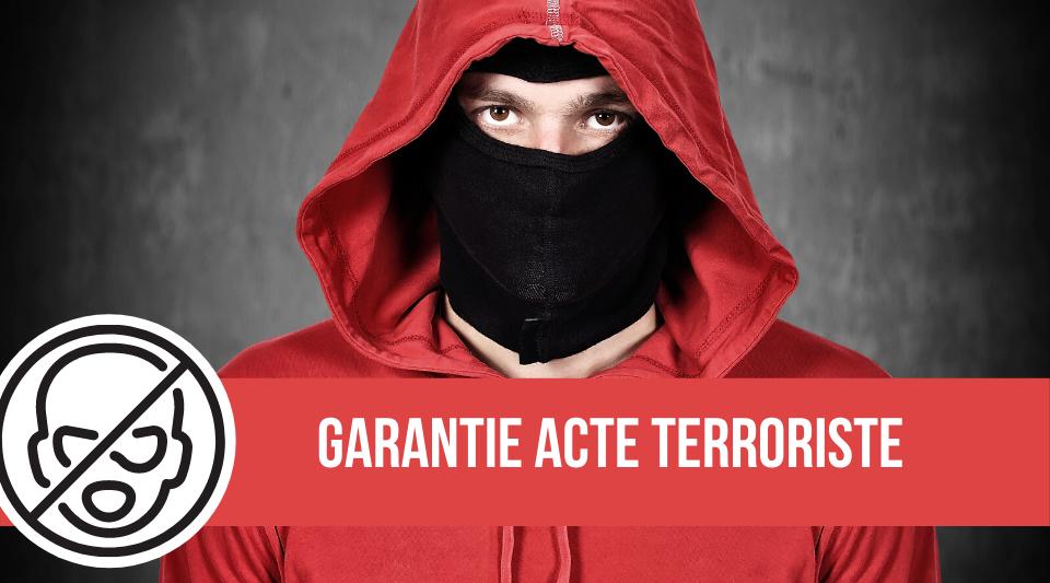 garantie et protection de l'habitation contre les actes de terrorisme