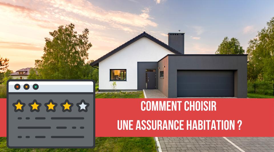 comment choisir entre plusieurs contrats d'assurance logement ?