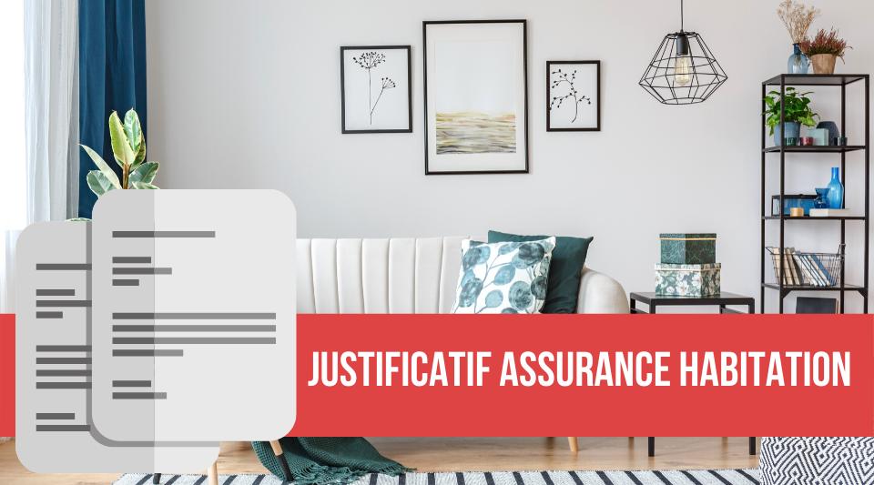 les justificatifs requis en assurance habitation par les compagnies
